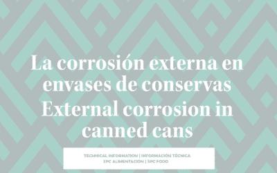 LA CORROSIÓN EXTERNA EN ENVASES DE CONSERVAS